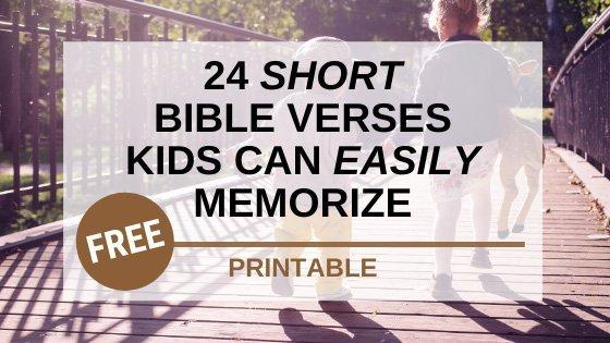 24 Short Bible Verses Kids Can Easily Memorize