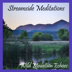Streamside meditation album