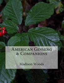 American Ginseng & Companions