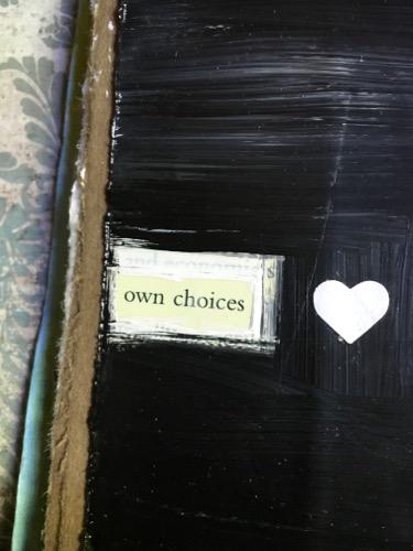 Own choices