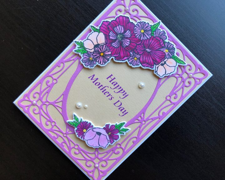 hand made Mothers Day card with stamped and die cut flowers