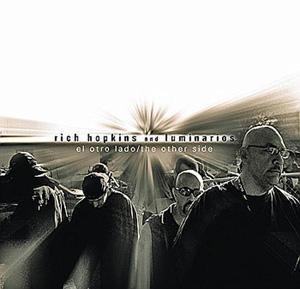 Rich Hopkins & The Luminarios El Otro Lado - The Other Side (Blues Rose Records)