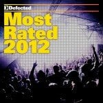 Defected: Most Rated 2012 (Defected / Warner)
