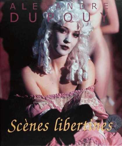Alexandre Dupouy: Scènes libertines
