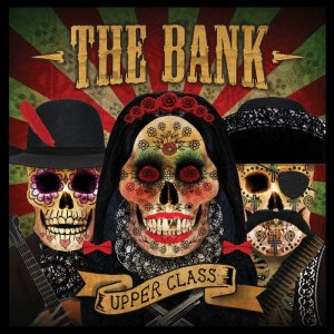 The Bank - Upper Class (Bear Funk)