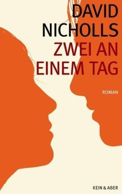 David Nicols: Zwei an einem Tag. Roman