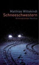 Matthias Wittekindt: Schneeschwestern