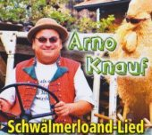 Arno Knauf - Schwälmer Loandlied (Eigenvertrieb)