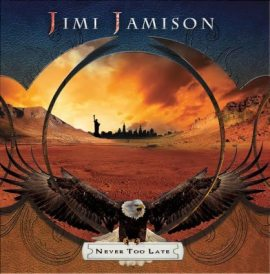 Jimi Jamison - Never Too Late (Frontiers Records)