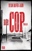 Der Cop von Ryan David Jahn