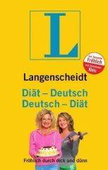 Fröhlich, Susanne und Kleis, Constanze: Diät – Deutsch, Deutsch – Diät. Fröhlich durch dick und dünn.