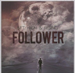 5Ft High & Rising - Follower (Rough trade)