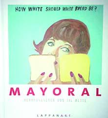 Till Mette: Mayoral