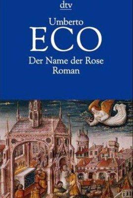 """""""Der Name der Rose"""" Roman von Umberto Eco (c) dtv Verlag"""