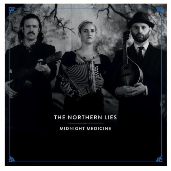 The Northern Lies - Midnight Medicine