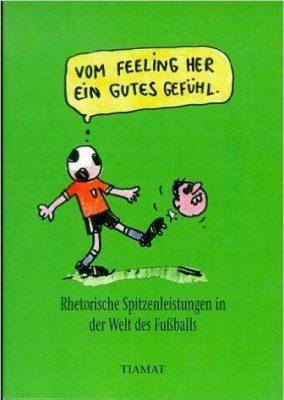 Die besten Fußball-Zitate