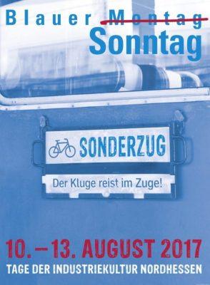9. BLAUER SONNTAG der Industriekultur vom 10.-13. August 2017