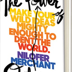 Power of Onlyness by Nilofer Merchant