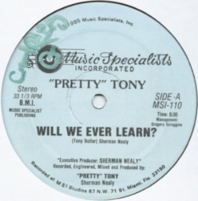 Pretty Tony - Will We Ever Learn (1985) A
