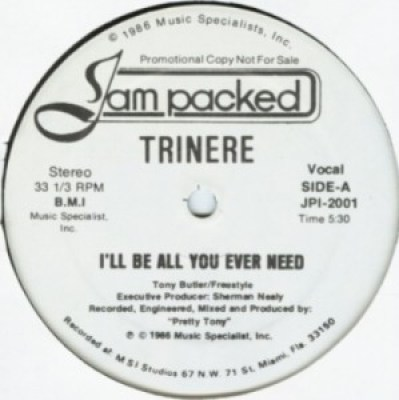 Trinere ‎– I'll Be All You Ever Need A