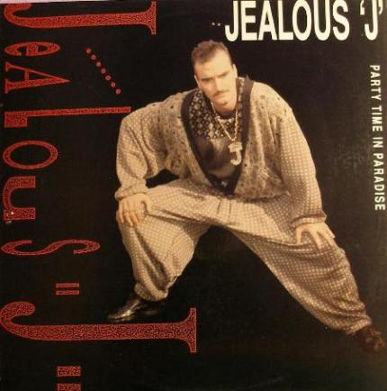 Jealous J. - Party Time In Paradise (1990)