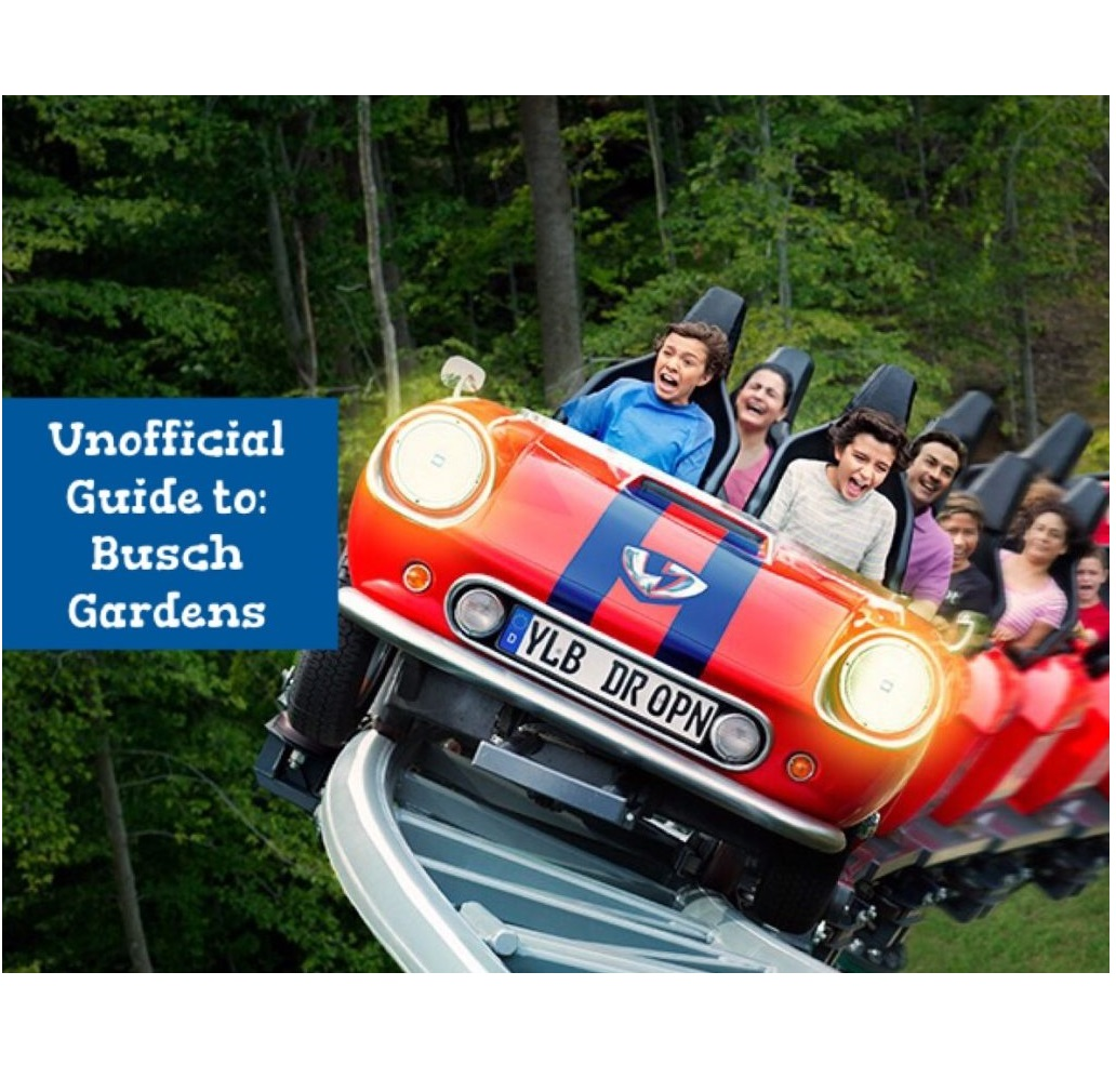 Unofficial Guide to Busch Gardens Williamsburg for families with – Planning A Trip To Busch Gardens Williamsburg