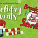 Breakfast with Santa & Santa Calling – Register your kids for both!