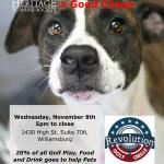 Golf and Grille for a Good Cause Wednesday, November 8th 5pmto close – 20% of all Golf Play and foodgoes to help Pets in Need!