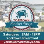 Yorktown Market Days at Riverwalk Landing in Yorktown – Learn more: