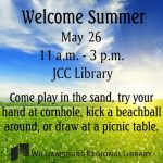 Williamsburg Regional Library – Welcome Summer Party and more!