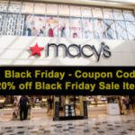 Macy's Black Friday Promo Code takes 20% off Black Friday Sale Items - Learn more: