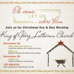 King of Glory Christmas Eve and Christmas Day Worship