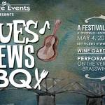 Blues, Brews and BBQ Festival is Back! Saturday, May 4 from 12 to 6 PM