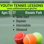 WilliamsburgRec Youth and Teen Tennis Lessons for ages 5 - 17  Now Registering - learn more: