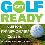 Get Golf Ready - 5 Lessons for New Adult Golfers - Learn more: