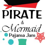 After Hours Pirate/Mermaid PJ Party at VLM on Aug. 24! Ages 10 and under