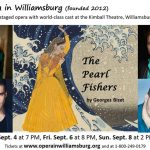 Enjoy a Dinner Concert with the Cast from The Pearl Fishers - Opera in Williamsburg