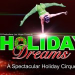 Win a family 4 pack of tickets to Holiday Dreams, A Spectacular Holiday Cirque! at Altria Theater