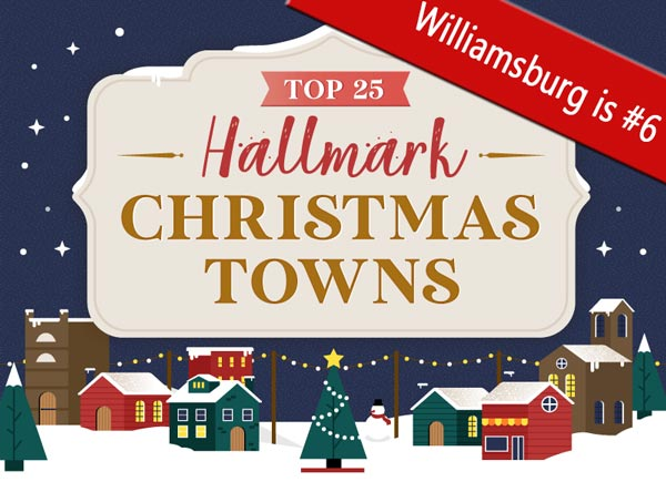 Williamsburg,Va Christmas Events 2020 Williamsburg was voted #6 in the Top 25 Hallmark Christmas Towns