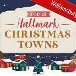 Williamsburg was voted #6 in the Top 25 Hallmark Christmas Towns!