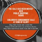 King of Glory Children's Consignment Sale has been moved to May 15 & 16