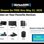Stream SiriusXM for FREE thru May 31, 2020