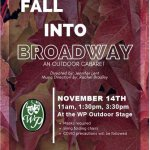 Fall Into Broadway - an outdoor caberet - Nov 14th - 3 outdoor shows
