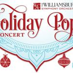 Holiday Pops Concert by Williamsburg Symphony Orchestra - Sat. Dec 12th - listen for free!