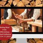 Working Wood in the 18th Century Conference is Virtual this year