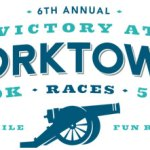 Victory at Yorktown 5K and 10K!  Register Now