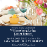 Easter Brunch at Williamsburg Lodge and Sweet Tea & Barley - a Perfect Family Tradition!