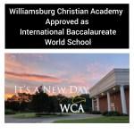 Williamsburg Christian Academy Approved as International Baccalaureate World School