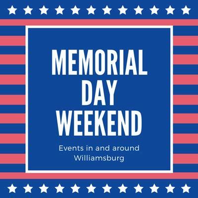 Memorial-Day-Weekend-2021-Williamsburg-events