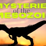 Mysteries of the Mesozoic Family Night and Camp Out at VLM Memorial Day Weekend!